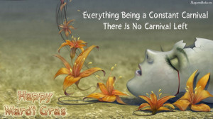 Carnival Quotes And Saying 2014 With Happy Mardi Gras Pictures