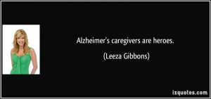 Alzheimers Caregiver Quotes