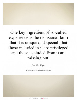 ... and those excluded from it are missing out. Picture Quote #1