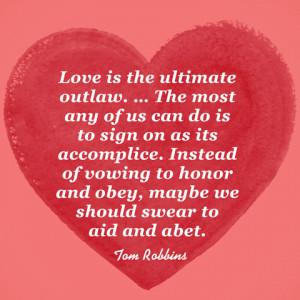Tom Robbins Quotes Tom robbins