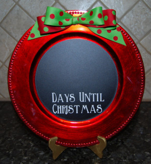 Christmas Charger Plate Count down Days Until Christmas Chalkboard ...