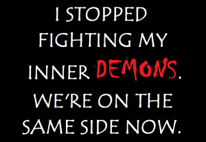 Inner Demon Quotes Inner demons by djmiffie15