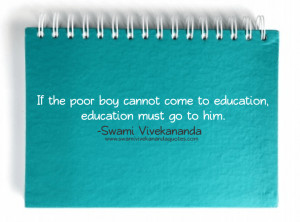 Swami Vivekananda quotes on educating the poor