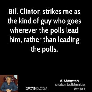 al-sharpton-al-sharpton-bill-clinton-strikes-me-as-the-kind-of-guy.jpg