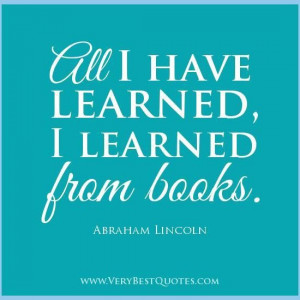 Learning quotes reading quotes books quotes abraham lincoln quotes all ...
