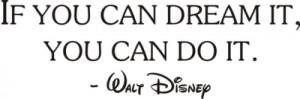 Inspirational Quote: Walt Disney