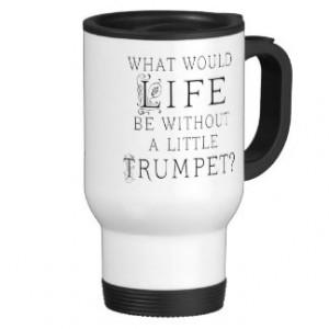 Funny Trumpet Mugs