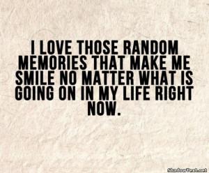 Memories That Make Me Smile