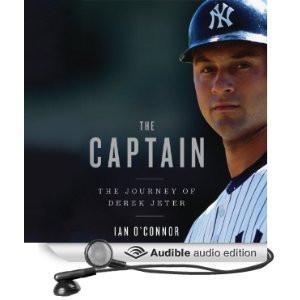 The Captain: The Journey of Derek Jeter [Unabridged] [Audible Audio ...