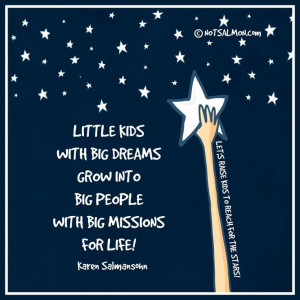 Big dreams rock! | www.notsalmon.com | Quotes for kids