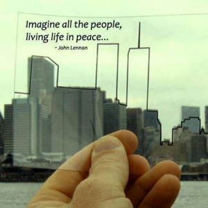 Imagine All The People Living Life In Peace - In Memory to September ...
