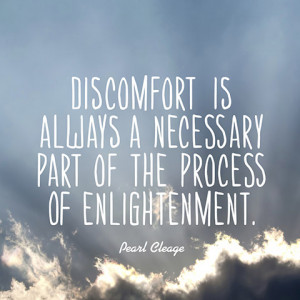 quotes-discomfort-enlightenment-pearl-cleage-480x480.jpg