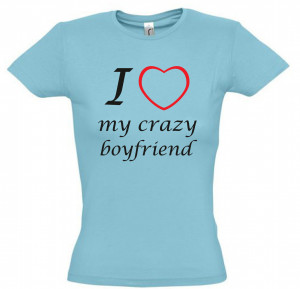 love my crazy boyfriend ,gift ideas,humor tees,humor shirts,awesome ...
