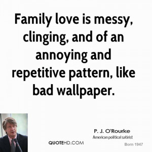 Family love is messy, clinging, and of an annoying and repetitive ...