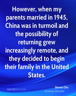 steven-chu-steven-chu-however-when-my-parents-married-in-1945-china ...