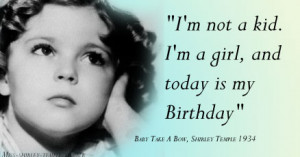 for quotes by Shirley Temple. You can to use those 5 images of quotes ...