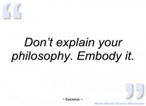 don't explain your philosophy epictetus