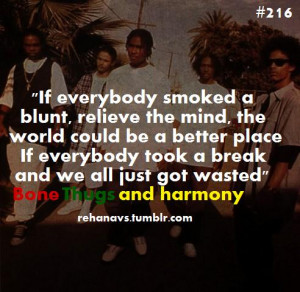 Thugs And Harmony Hip Hop Rehanavs Relief Wasted Weed Quotes Rap