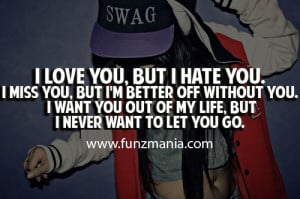 hate you but i love you quotes - Google Search