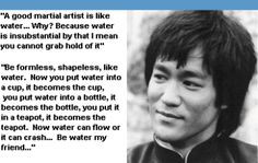 FAMOUS BRUCE LEE'S BE LIKE WATER WATER QUOTE | Bruce Lee: 5 Reasons He ...