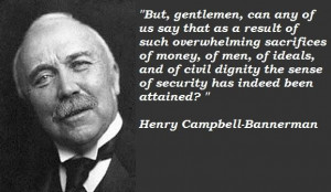 Henry campbell bannerman famous quotes 1