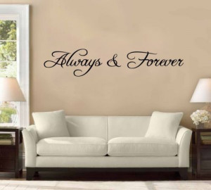 ALWAYS AND FOREVER vinyl wall sayings quotes decals stickers
