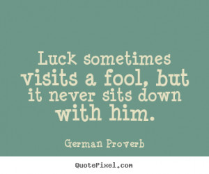 with him german proverb more inspirational quotes friendship quotes ...