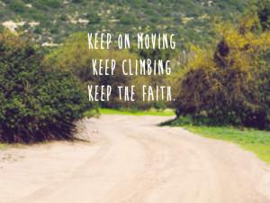 faith, miley cyrus, phrases, quotes, the climb