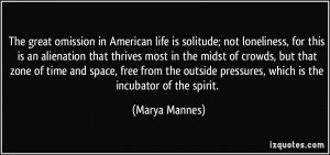 More Marya Mannes Quotes