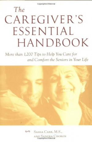 ... 1,200 Tips to Help You Care for and Comfort the Seniors in Your Life