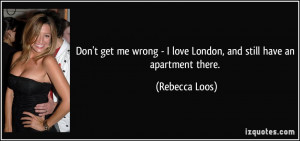 Don't get me wrong - I love London, and still have an apartment there ...