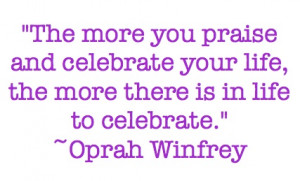 Every day should be a celebration in my opinion.
