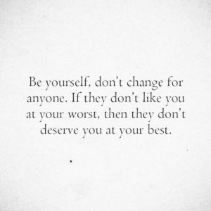 Inspiring Quotes About Being Yourself n Be Yourself Quotes