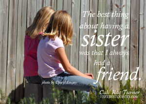 Sister Quotes: 76 Great Quotes about Sisters