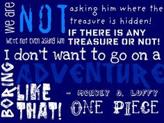 Monkey D. Luffy - One Piece,Quote