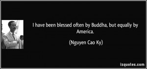 quote-i-have-been-blessed-often-by-buddha-but-equally-by-america ...