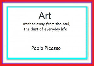 Famous Artist Quotes About Art Art is...famous artist quotes