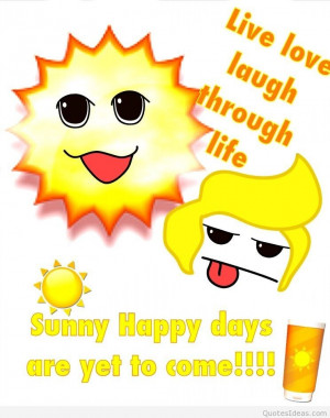 Sunny happy summer days quotes