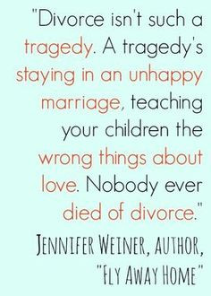 Nobody Ever Died of Divorce divorce quotes
