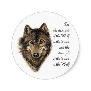 Wolf and Pack Quote - Animal Collection Classic Round Sticker