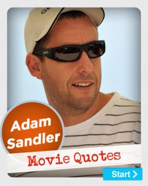 ... Movie Quotes , The Waterboy Quotes , Adam Sandler Quotes , Adam