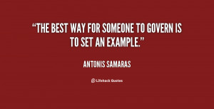 """The best way for someone to govern is to set an example."""""""