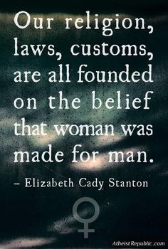 Elizabeth Cady Stanton inspirational quote More