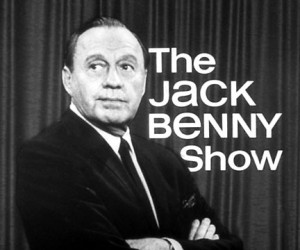 ... radio, television comedian Jack Benny, the star of THE JACK BENNY SHOW
