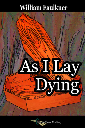 As I Lay Dying Book As i lay dying is a novel by