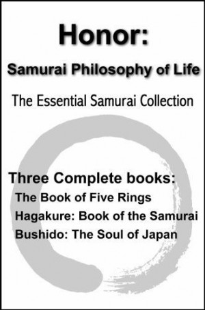 Honor: Samurai Philosophy of Life - The Essential Samurai Collection ...