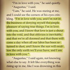 ... quote. I am completely and unsurpassably in love with Augustus Waters