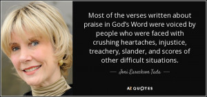 ... , and scores of other difficult situations. - Joni Eareckson Tada