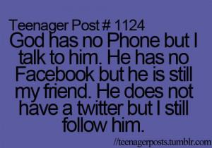 facebook, god, phone, teen, teenager, teenager posts, teenagerposts ...