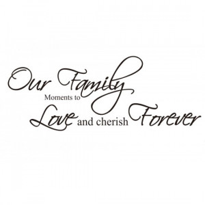 Family: Love and Cherish Wall Quote